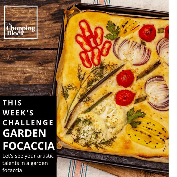 Garden Focaccia Challenge