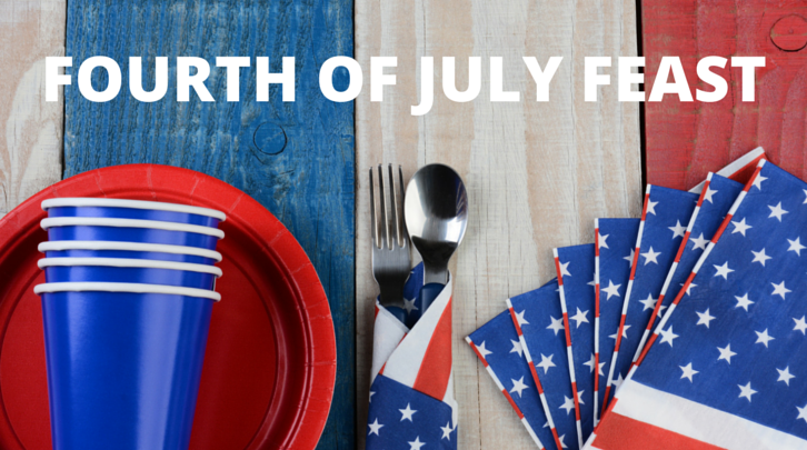 Fourth of July Feast